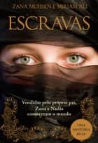 Escravas ebook by MIRIAM; MUHSEN ALI