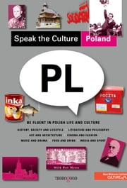 Speak the Culture: Poland ebook by Kobo.Web.Store.Products.Fields.ContributorFieldViewModel