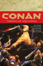 Conan Volume 12: Throne of Aquilonia ebook by Roy Thomas,Mike Hawthorne