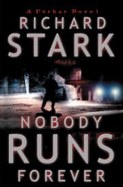 Nobody Runs Forever ebook by Richard Stark