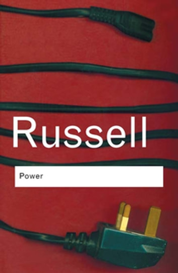 Power - A New Social Analysis ebook by Bertrand Russell
