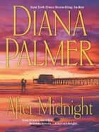 After Midnight ebook by Diana Palmer