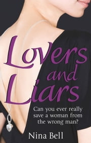 Lovers and Liars ebook by Nina Bell