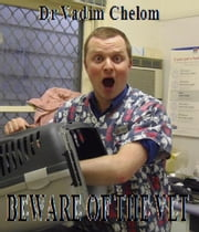 Beware Of The Vet ebook by Vadim Chelom