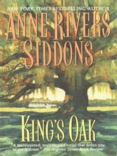 King's Oak ebook by Anne Rivers Siddons