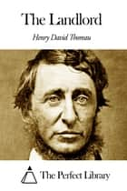 The Landlord ebook by Henry David Thoreau
