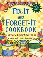 Fix-It and Forget-It Cookbook ebook by Dawn Ranck