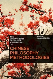 The Bloomsbury Research Handbook of Chinese Philosophy Methodologies ebook by Dr Sor-hoon Tan