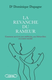 La revanche du rameur eBook by Dominique Dupagne