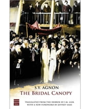 The Bridal Canopy ebook by S.Y. Agnon