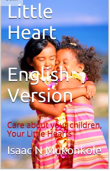 Little Hearth English Version ebook by Isaac Ngoy Mukonkole