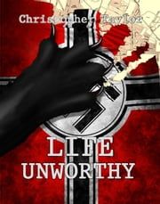 Life Unworthy ebook by Christopher Taylor