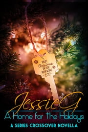 A Home for the Holidays ebook by Jessie G