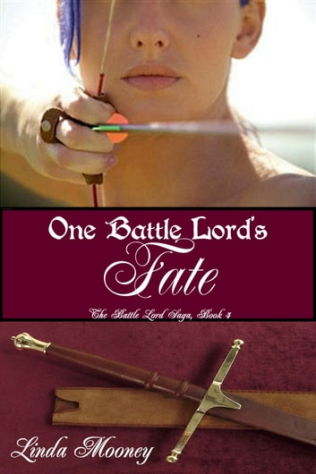 One Battle Lord's Fate ebook by Linda Mooney