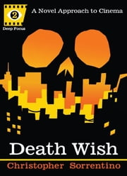 Death Wish ebook by Chris Sorrentino,Sean Howe