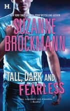 Tall, Dark and Fearless: Frisco's Kid (Tall, Dark and Dangerous, Book 3) / Everyday, Average Jones (Tall, Dark and Dangerous, Book 4) ebook by Suzanne Brockmann