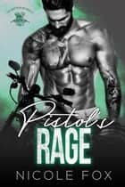 Pistol's Rage - The Brethren MC, #2 ebook by