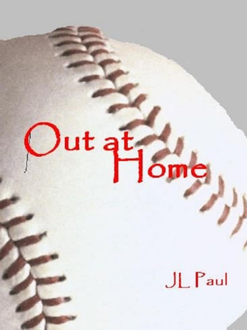 Out at Home ebook by JL Paul