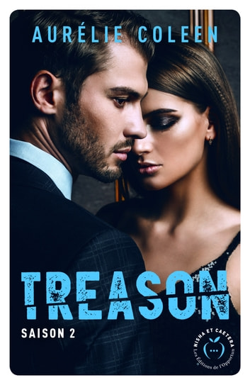 Treason - saison 2 ebook by Aurelie Coleen