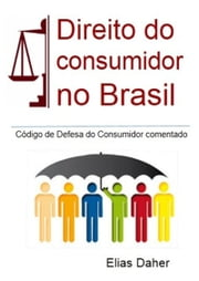 Código De Defesa Do Consumidor Comentado ebook by Elias Daher