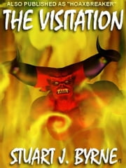 The Visitation ebook by Stuart J. Byrne