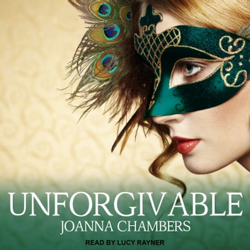 Unforgivable audiobook by Joanna Chambers