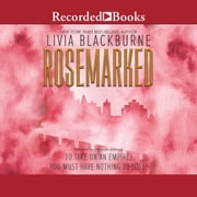 Rosemarked audiobook by Livia Blackburne
