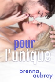 Pour l'unique ebook by Brenna Aubrey