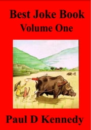 Best Joke Book: Volume One ebook by Paul D Kennedy