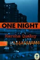 One Night ebook by Marsha Qualey
