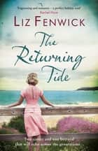 The Returning Tide eBook by Liz Fenwick
