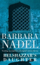 Belshazzar's Daughter (Inspector Ikmen Mystery 1) ebook by Barbara Nadel