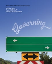 Governing States and Localities ebook by Kevin B. Smith,Alan H. (Howard) Greenblatt,Michele Mariani Vaughn