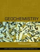 Geochemistry ebook by Harry Y. McSween,Steven M. Richardson,Maria Uhle
