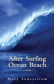 After Surfing Ocean Beach ebook by Mary Soderstrom