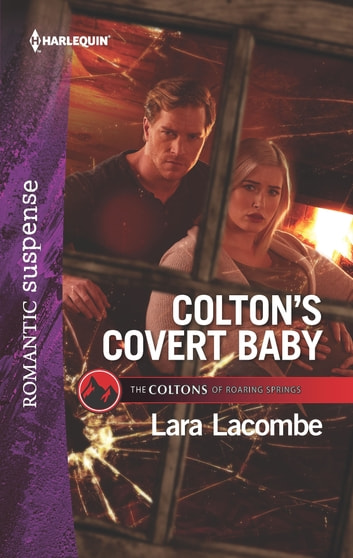 Colton's Covert Baby eBook by Lara Lacombe