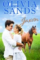 Jaxon ebook by Olivia Sands