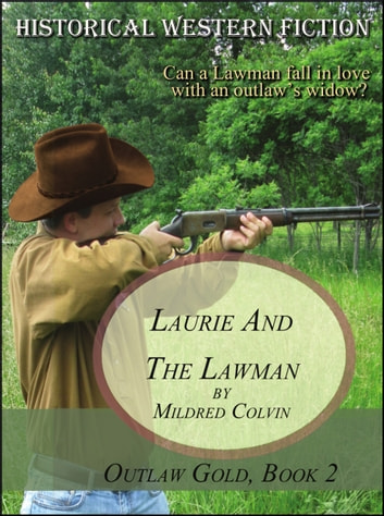 Laurie and the Lawman ebook by Mildred Colvin