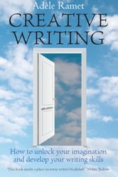 Creative Writing ebook by Adèle Ramet