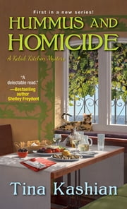 Hummus and Homicide ebook by Tina Kashian