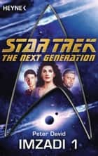 Star Trek - The Next Generation: Imzadi - Roman ebook by Peter David, Andreas Brandhorst