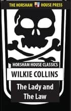 The Law and the Lady ebook by Wilkie Collins