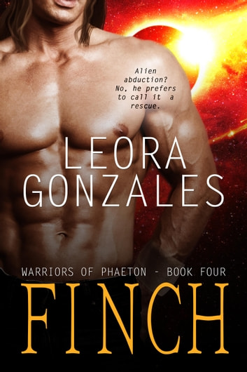 Warriors of Phaeton: Finch ebook by Leora Gonzales