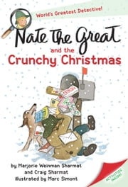 Nate the Great and the Crunchy Christmas ebook by Marjorie Weinman Sharmat,Craig Sharmat,Marc Simont
