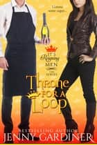 Throne for a Loop - It's Reigning Men, #6 ebook by