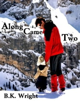 Along Came You ebook by BK Wright