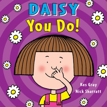 Daisy: You Do! ebook by Kes Gray