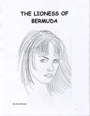 The Lioness of Bermuda ebook by Richard Johnson