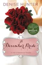A December Bride ebook by Denise Hunter