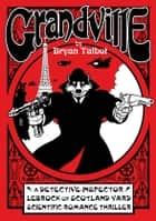Grandville ebook by Bryan Talbot